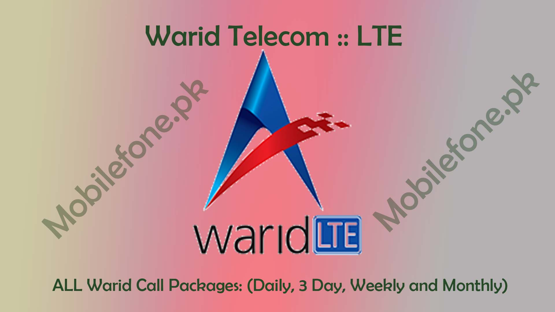 Get detail of Warid Call Packages: Daily, Weekly & Monthly all post & Prepaid customers
